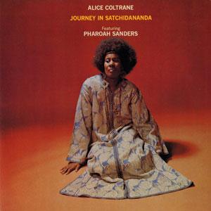COLTRANE, ALICE – JOURNEY IN SATCHIDANANDA (LP)