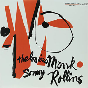 MONK, THELONIOUS – AND SONNY ROLLINS (LP)
