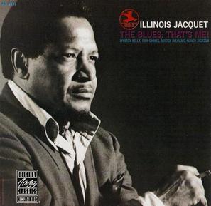 JACQUET,ILLINOIS – BLUES THATS ME!,THE (CD)