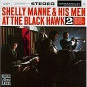 MANNE,SHELLY/HIS MEN – AT THE BLACK HAWK, VOL. 2 (CD)