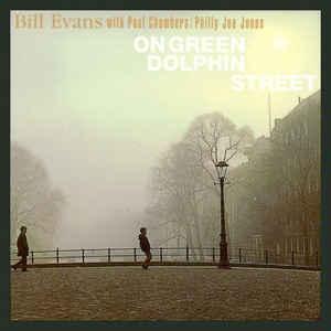 BILL EVANS TRIO – ON GREEN DOLPHIN STREET (CD)