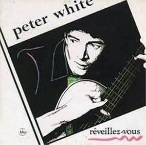 WHITE, PETER REVEILLEZ-VOUS CD –  (CD)