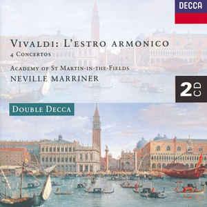 ACADEMY OF ST. MARTIN IN THE FIELDS, SIR NEVILLE MARRINER – VIVALDI: L'ESTRO ARMONICO; 4 CONCERTOS (2xCD)