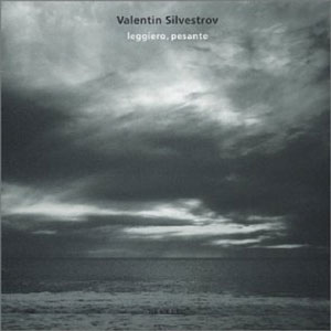 SILVESTROV, V. – LEGGIERO, PESANTE (CD)