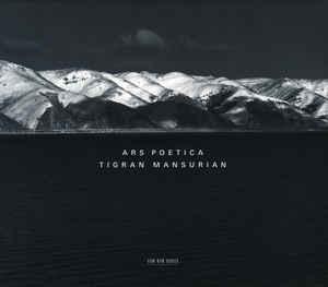 TIGRAN MANSURIAN: ARS POETICA –  (CD)