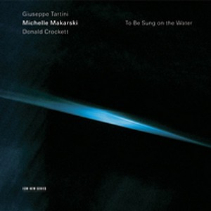 MICHELLE MAKARSKI: TO BE SUNG ON THE WATER –  (CD)
