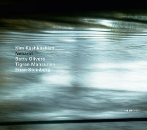 KASHKASHIAN, KIM – NEHAROT (CD)