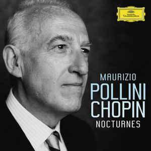 MAURIZIO POLLINI – CHOPIN: NOCTURNES (2xCD)