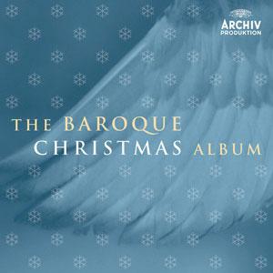 VARIOUS ARTISTS – THE BAROQUE CHRISTMAS ALBUM (CD)