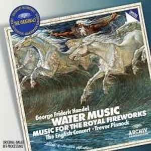 THE ENGLISH CONCERT, GEORGE FRIDERIC HANDEL, TREVOR PINNOCK – HANDEL: WATER MUSIC & FIREWORKS MUSIC (CD)