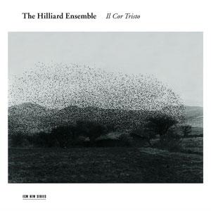 HILLIARD ENSEMBLE – IL COR TRISTO (CD)