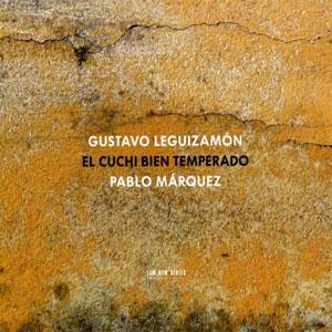 MARQUEZ, PABLO – EL CUCHI BIEN TEMPERADO (CD)