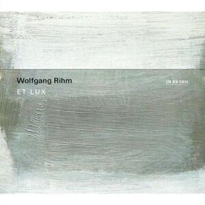 WOLFGANG RIHM: ET LUX –  (CD)