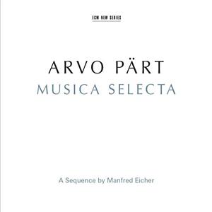 PART, A. – MUSICA SELECTA (2xCD)