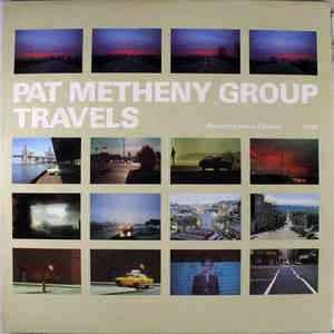 PAT METHENY GROUP: TRAVELS –  (2xLP)