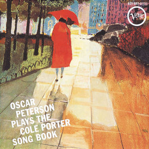 RAY BROWN, ED THIGPEN, OSCAR PETERSON – OSCAR PETERSON PLAYS THE COLE PORTER SONGBOOK (CD)