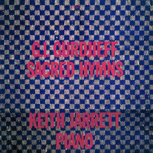GURDJIEFF/JARRETT: SACRED HYMNS –  (CD)