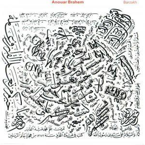 ANOUAR BRAHEM: BARZAKH –  (CD)