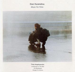 ELENI KARAINDROU: MUSIC FOR FILMS –  (CD)