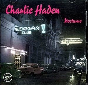 HADEN, CHARLIE – NOCTURNE (CD)