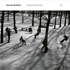 BRAHEM, ANOUAR – LE PAS DU CHAT NOIR (CD)