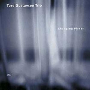GUSTAVSEN, TORD -TRIO- – CHANGING PLACES (CD)
