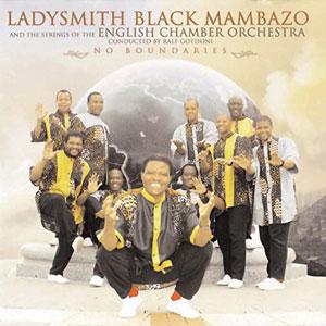 LADYSMITH BLACK MAMBAZO – NO BOUNDARIES (CD)