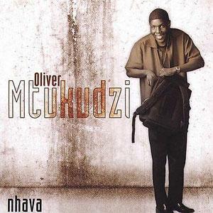 MTUKUDZI, OLIVER – NHAVA (CD)