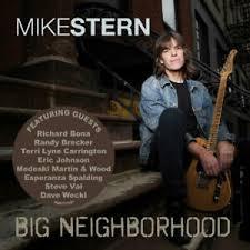 MIKE STERN – BIG NEIGHBOURHOOD (CD)