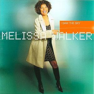 WALKER, MELISSA – I SAW THE SKY (CD)