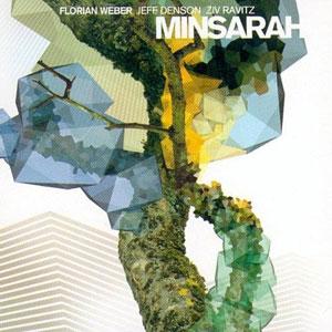 WEBER, FLORIAN – MINSARAH (CD)