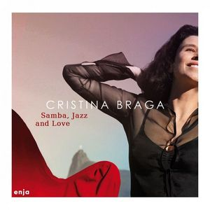 BRAGA, CRISTINA – SAMBA, JAZZ & LOVE (CD)