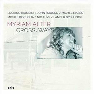 ALTER, MYRIAM – CROSS WAYS (CD)