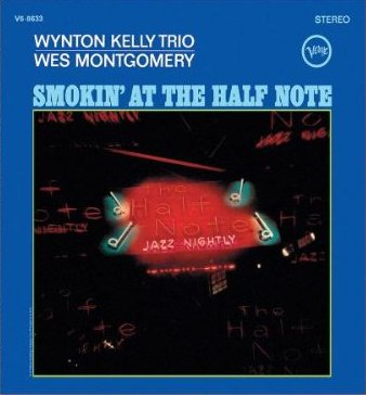 MONTGOMERY, WES – SMOKIN' AT THE HALF NOTE (CD)
