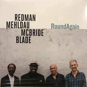 REDMAN/MEHLDAU/MCBRIDE/BL – ROUND AGAIN (LP)