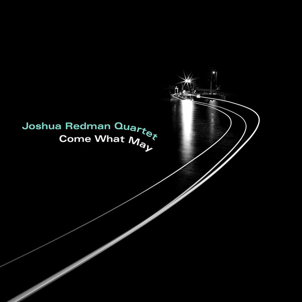 REDMAN, JOSHUA QUARTET – COME WHAT MAY (LP)