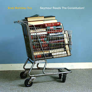MEHLDAU, BRAD -TRIO- – SEYMOUR READS THE CONSTITUTION (CD)