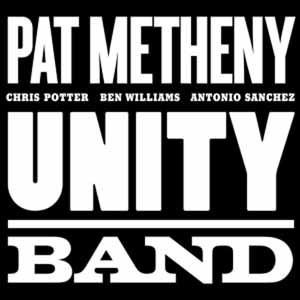 METHENY, PAT – UNITY BAND (CD)