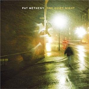 METHENY, PAT – ONE QUIET NIGHT (CD)
