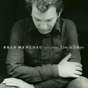 MEHLDAU, BRAD – LIVE IN TOKYO (CD)