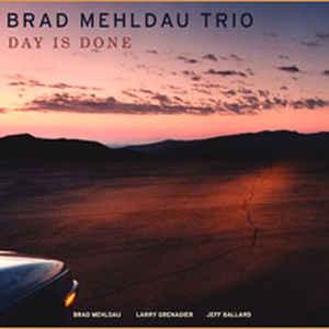MEHLDAU, BRAD – DAY IS DONE (CD)