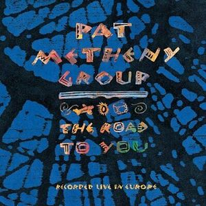METHENY, PAT – ROAD TO YOU REISSUE (CD)
