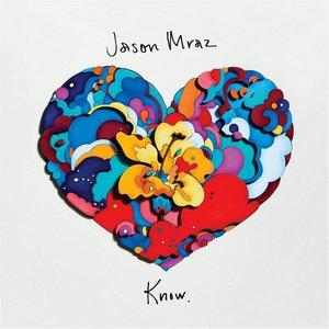 MRAZ, JASON – KNOW (CD)
