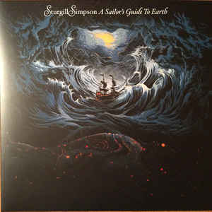 SIMPSON, STURGILL – A SAILOR'S GUIDE TO EARTH (LP)