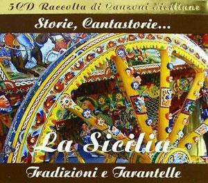 LA SICILIA – STORIE, CANTASTORIE, TRADIZIONI (5xCD)