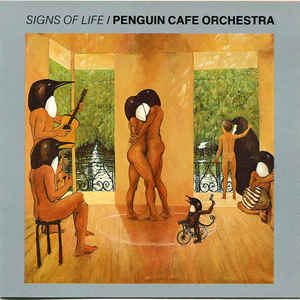 PENGUIN CAFE ORCHESTRA SIGNS OF LIFE CD –  (CD)