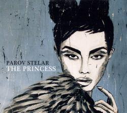 PAROV STELAR – THE PRINCESS EP (2xLP)