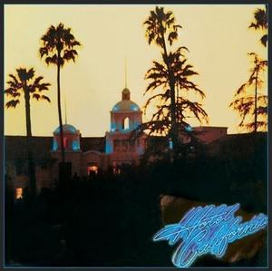 EAGLES – HOTEL CALIFORNIA (LP)