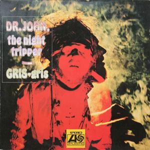 DR. JOHN – GRIS-GRIS 180 GR. VINYL LP (LP)