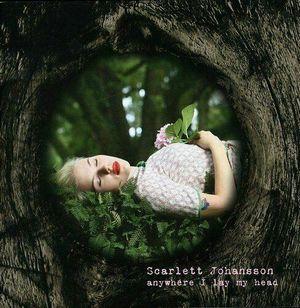 JOHANSSON, SCARLETT – ANYWHERE I LAY MY HEAD (CD)